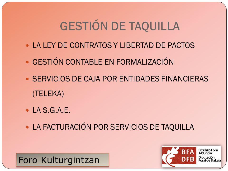 GESTIÓN DE TAQUILLA LA LEY DE CONTRATOS Y LIBERTAD DE PACTOS