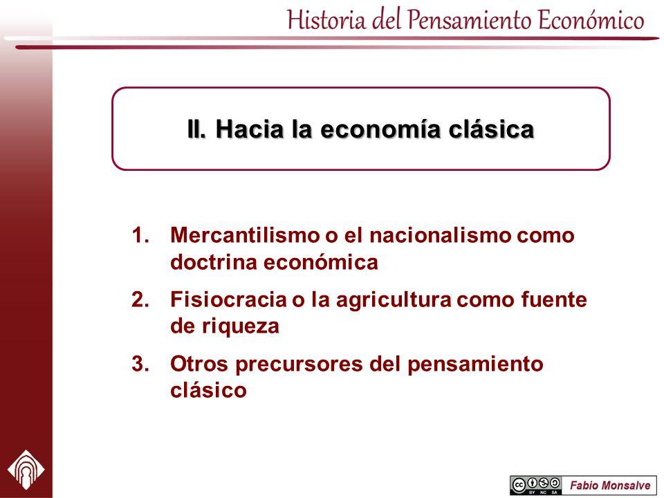 II. Hacia la economía clásica