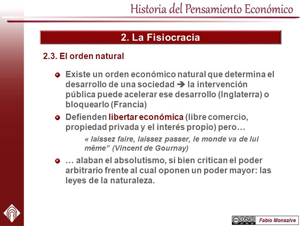 2. La Fisiocracia 2.3. El orden natural