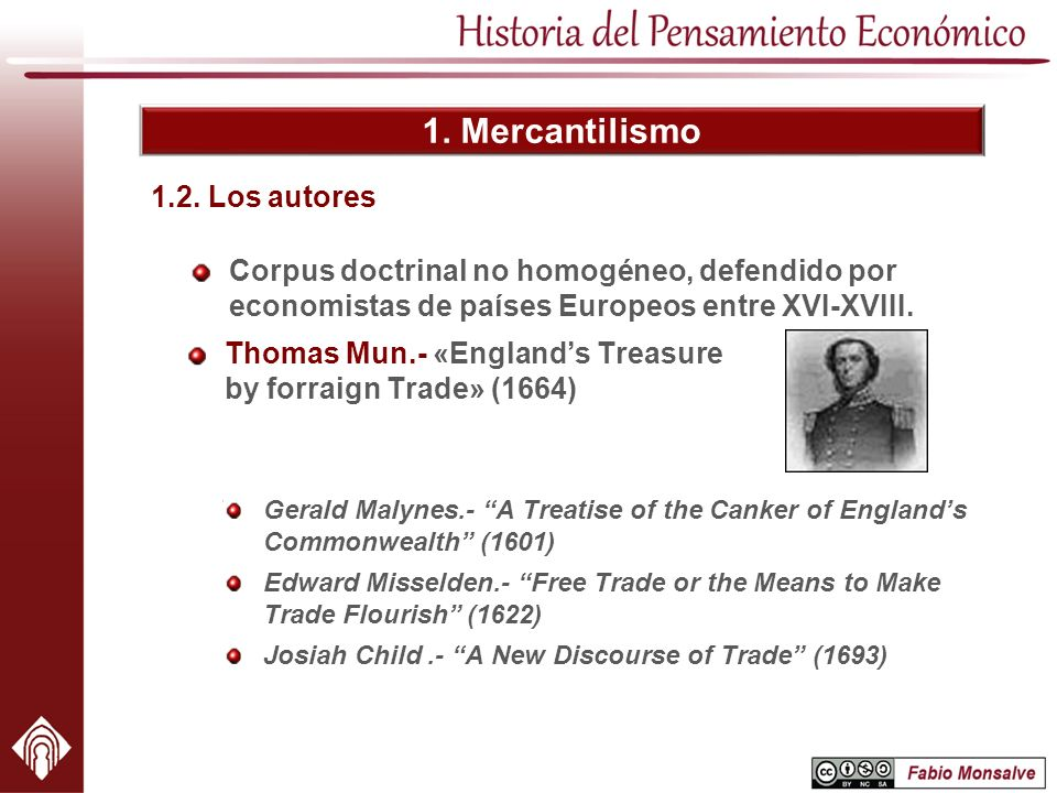 1. Mercantilismo 1.2. Los autores