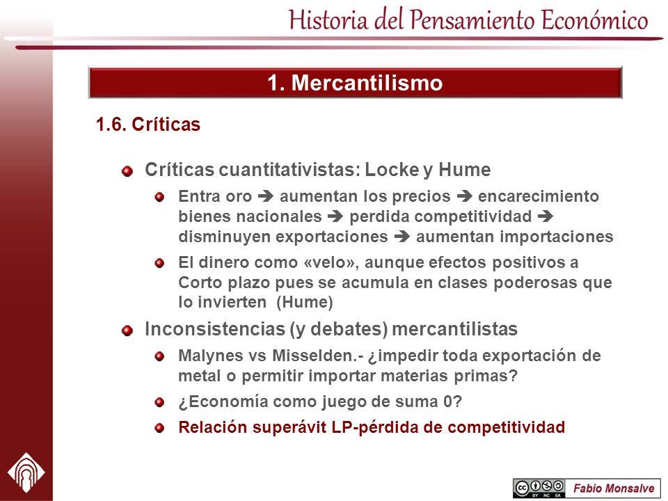 1. Mercantilismo 1.6. Críticas Críticas cuantitativistas: Locke y Hume