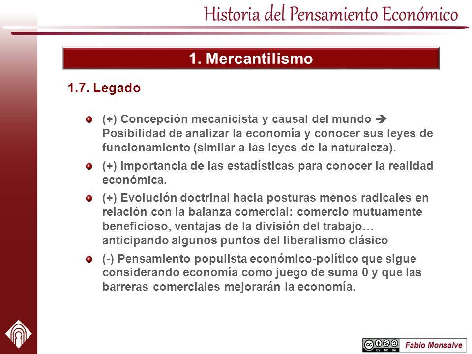 1. Mercantilismo 1.7. Legado.