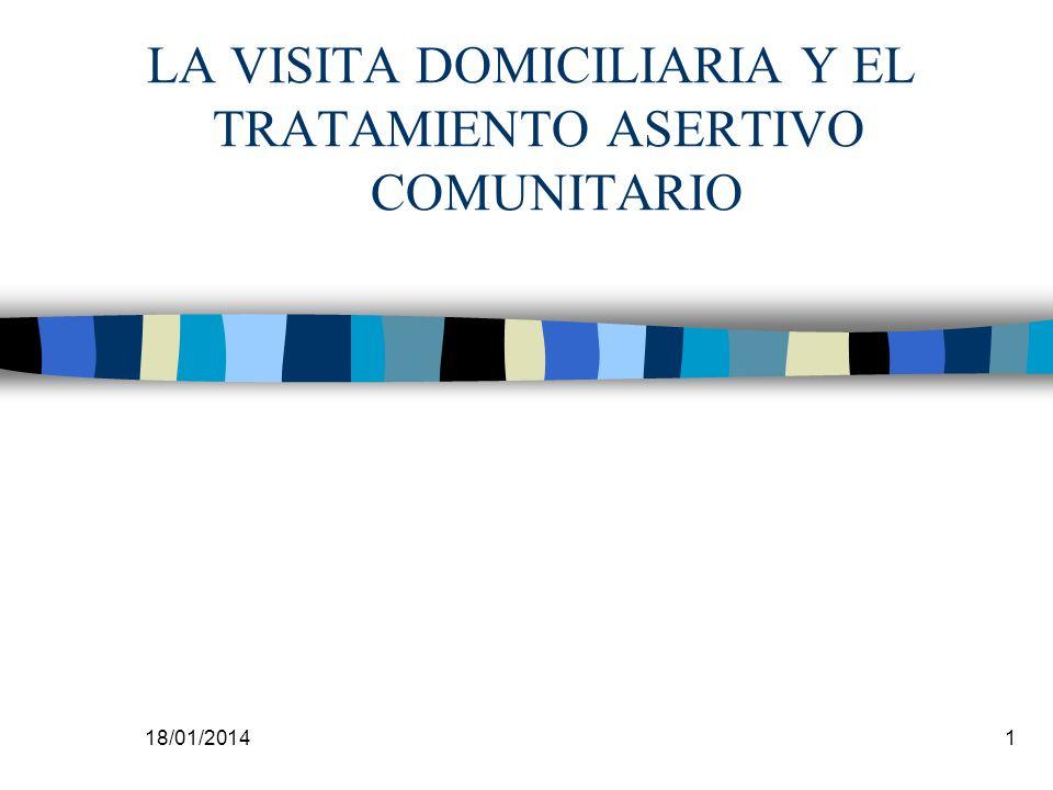 LA VISITA DOMICILIARIA Y EL TRATAMIENTO ASERTIVO COMUNITARIO
