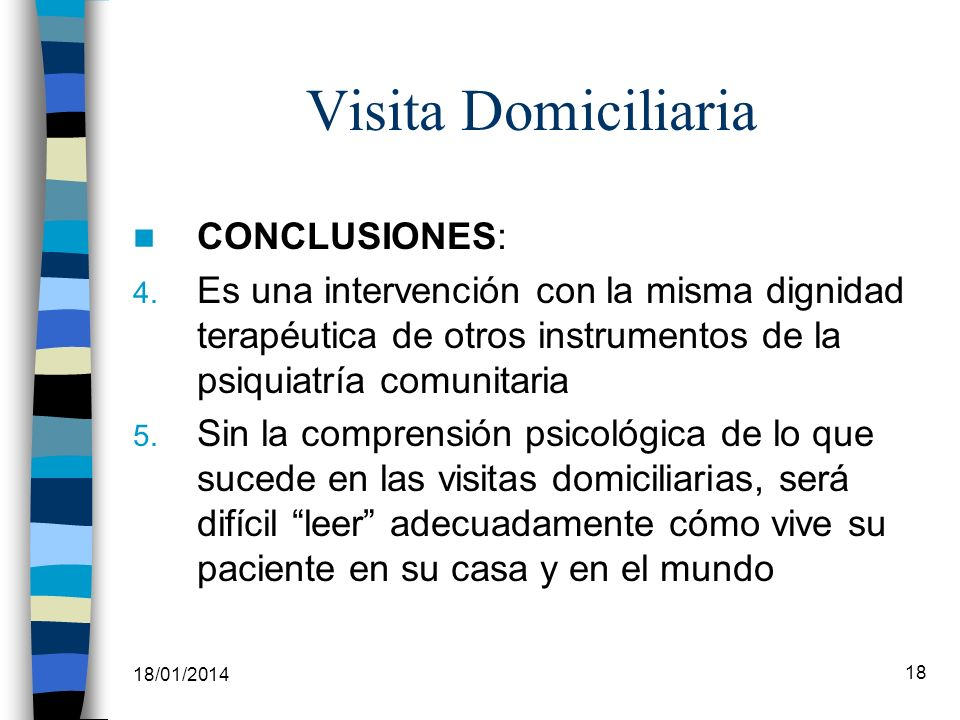 Visita Domiciliaria CONCLUSIONES: