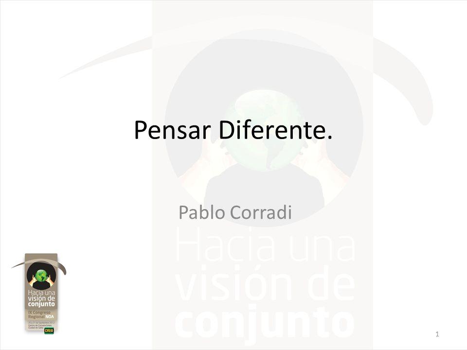 Pensar Diferente. Pablo Corradi