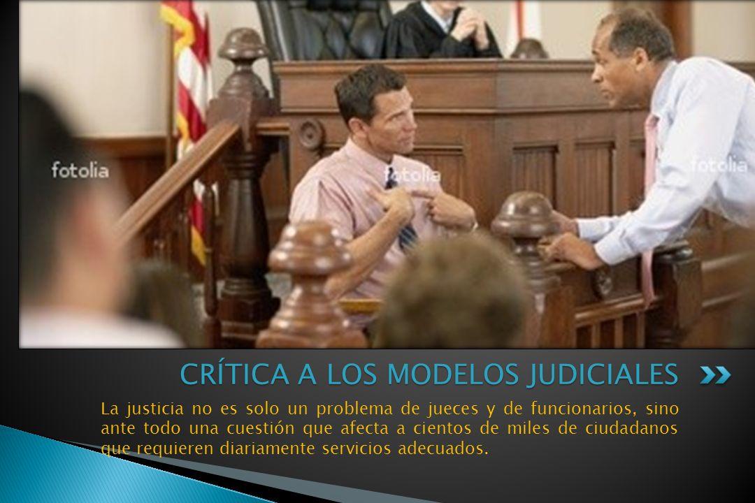 CRÍTICA A LOS MODELOS JUDICIALES