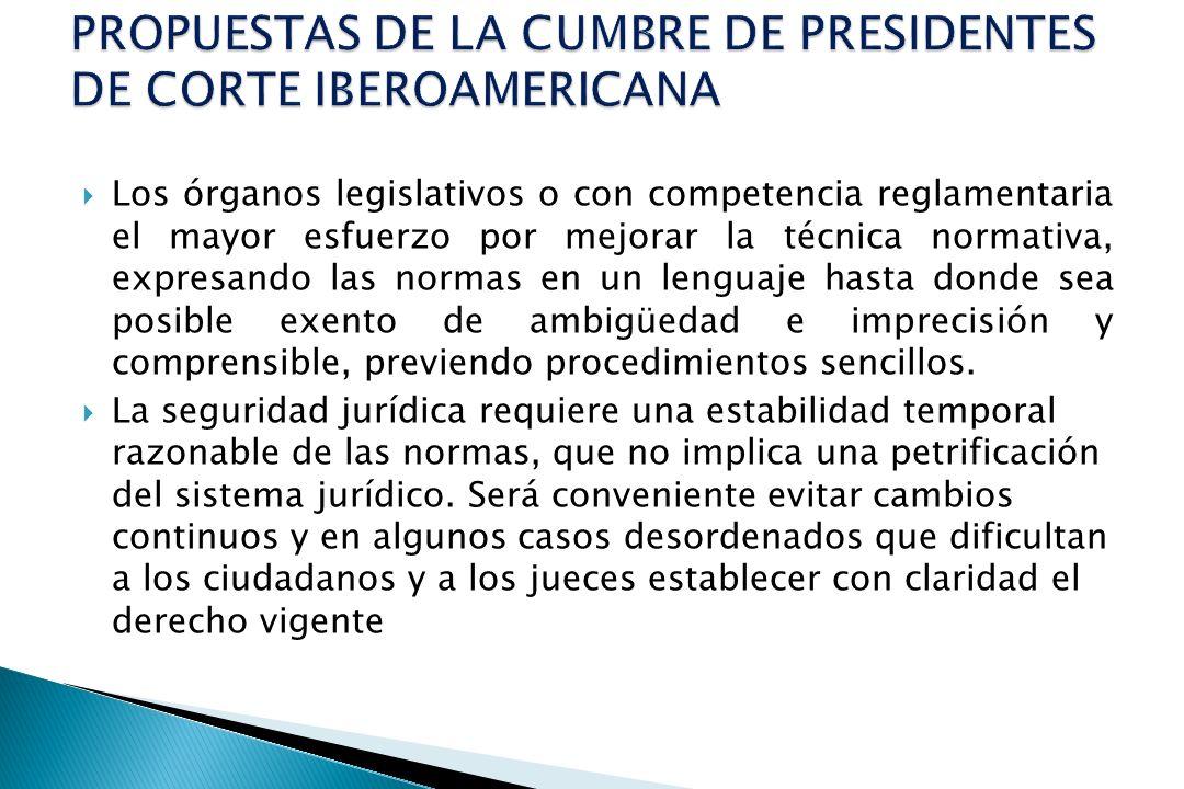 PROPUESTAS DE LA CUMBRE DE PRESIDENTES DE CORTE IBEROAMERICANA