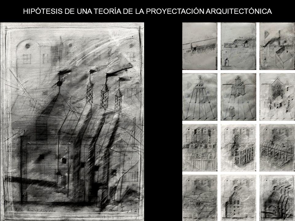 HIPÓTESIS DE UNA TEORÍA DE LA PROYECTACIÓN ARQUITECTÓNICA
