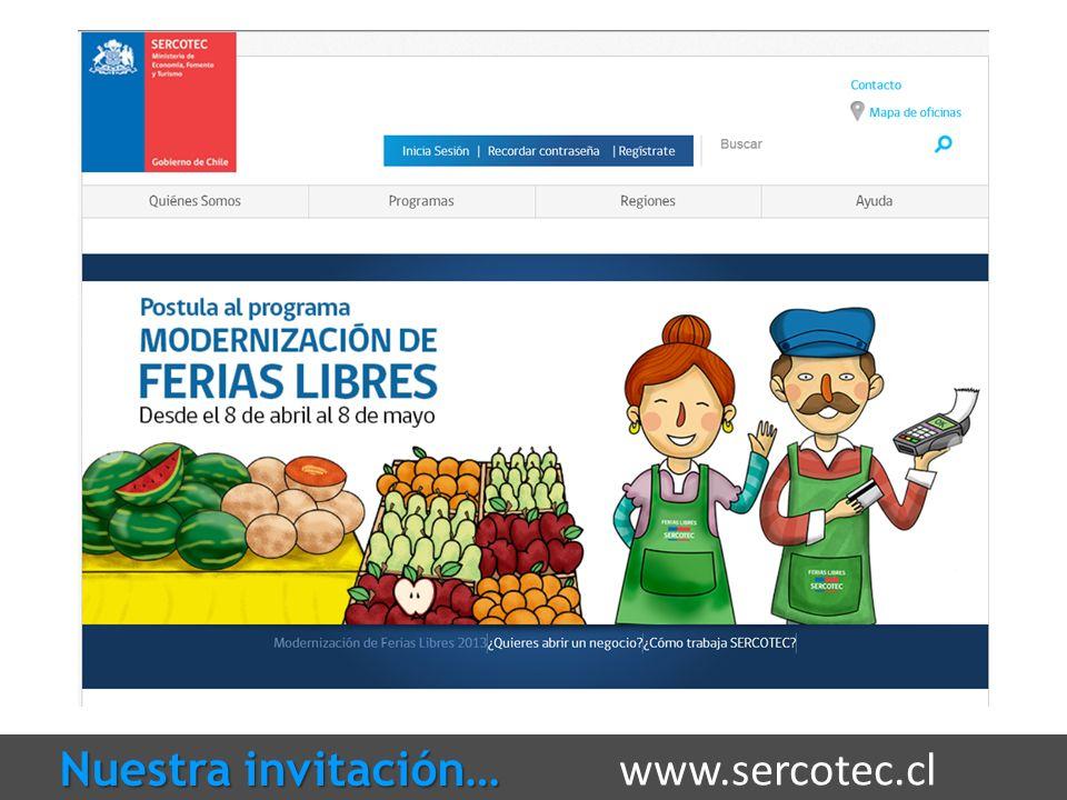 www.sercotec.cl Nuestra invitación…