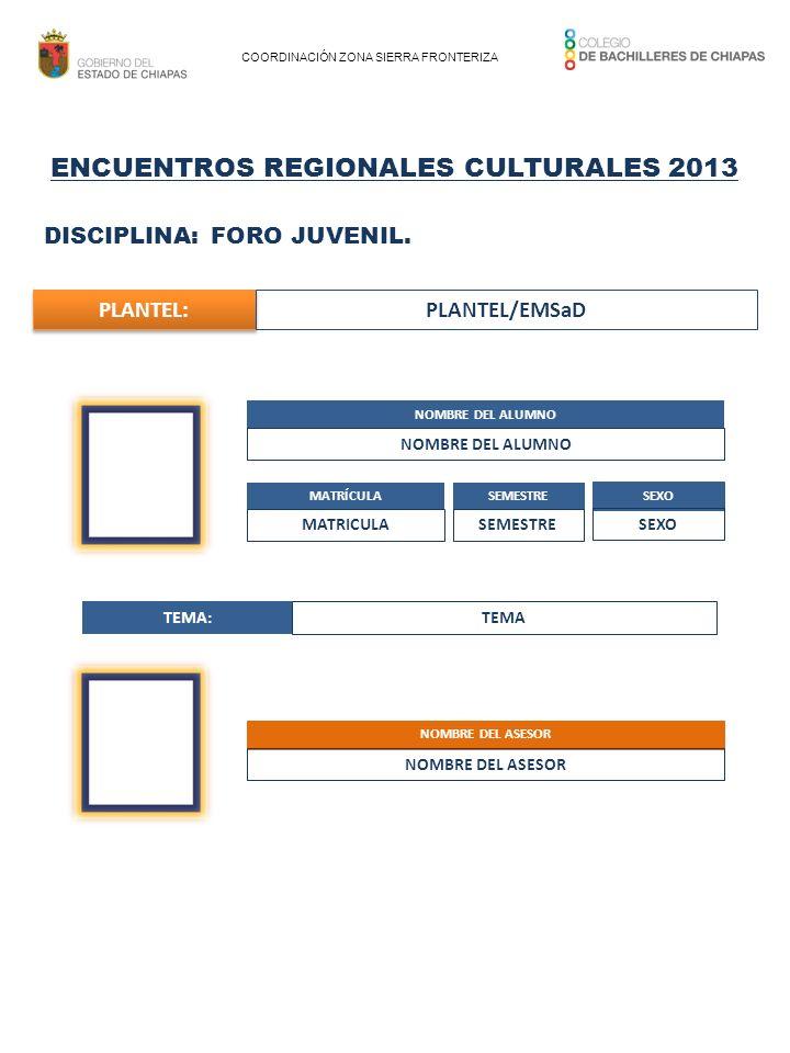 ENCUENTROS REGIONALES CULTURALES 2013