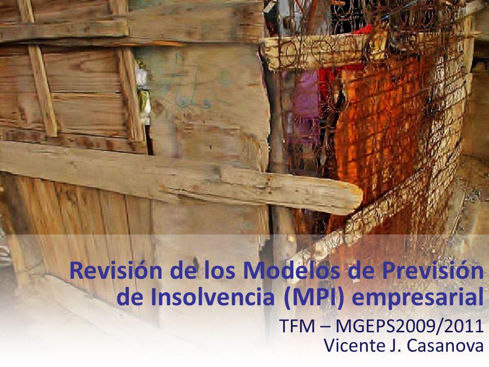 Revisión de los Modelos de Previsión de Insolvencia (MPI) empresarial
