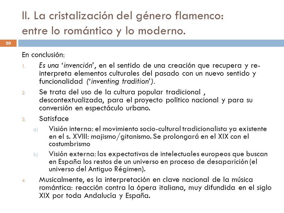 II. La cristalización del género flamenco: entre lo romántico y lo moderno.