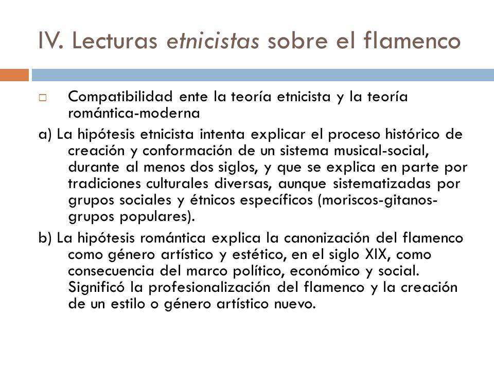 IV. Lecturas etnicistas sobre el flamenco