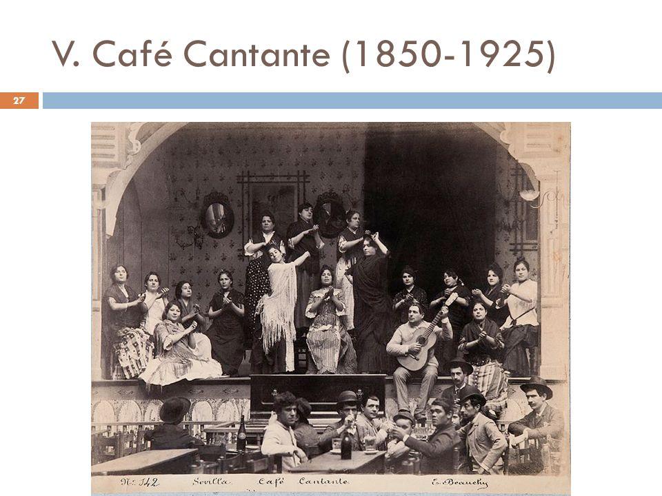 V. Café Cantante (1850-1925)