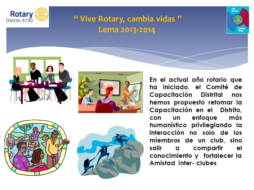 Vive Rotary, cambia vidas Lema 2013-2014
