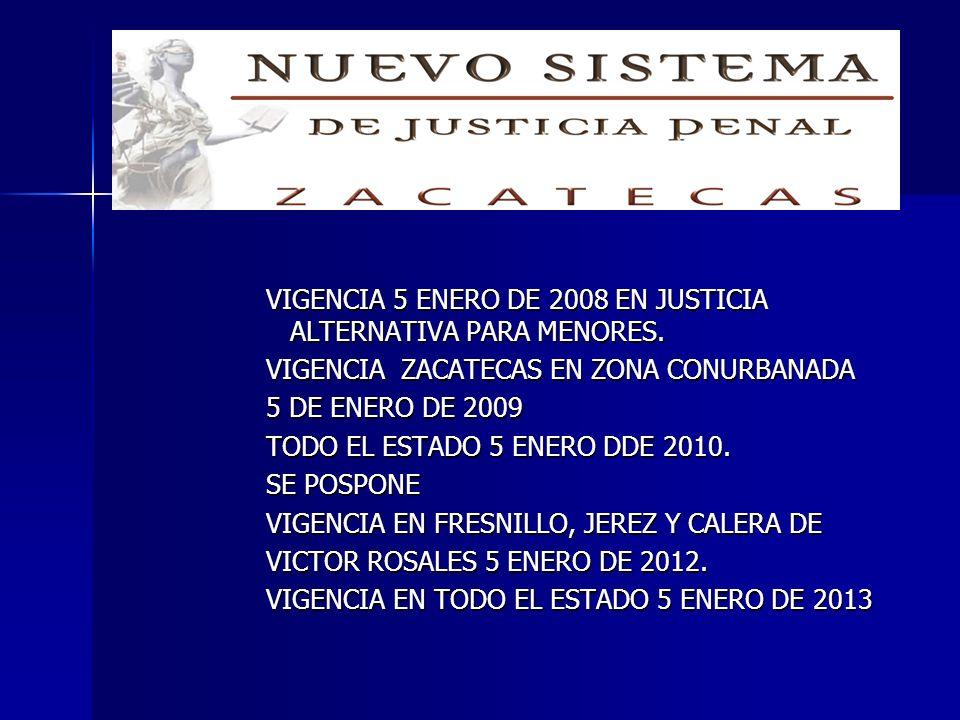 VIGENCIA 5 ENERO DE 2008 EN JUSTICIA ALTERNATIVA PARA MENORES
