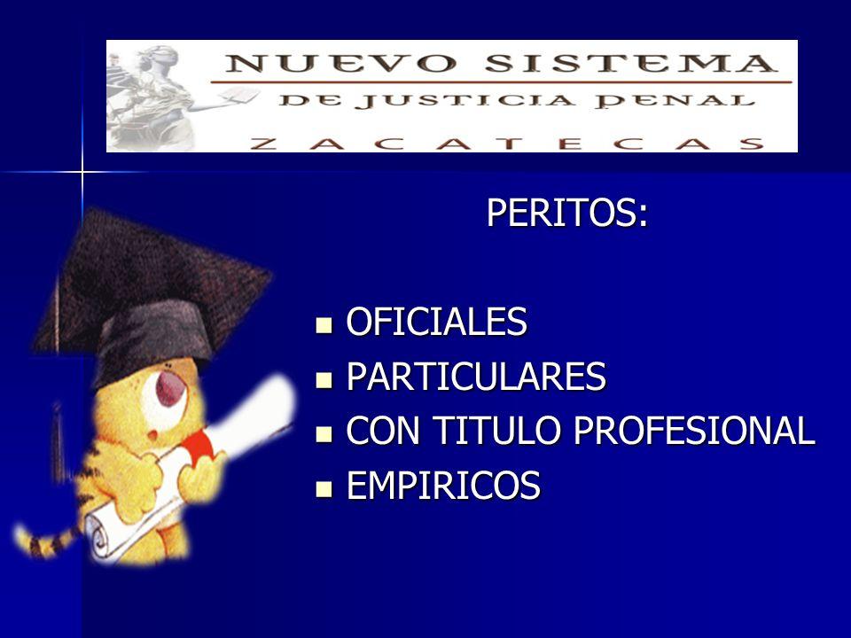 PERITOS: OFICIALES PARTICULARES CON TITULO PROFESIONAL EMPIRICOS