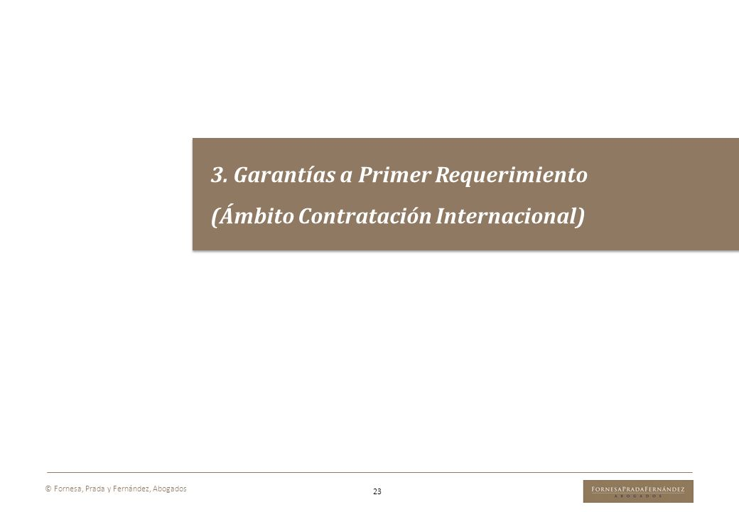 3. Garantías a Primer Requerimiento