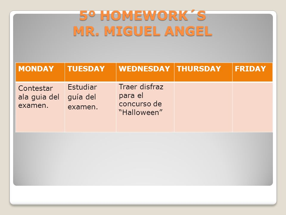 5º HOMEWORK´S MR. MIGUEL ANGEL
