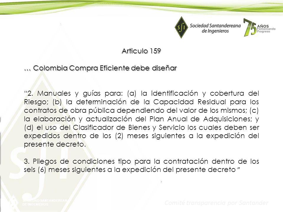 Articulo 159 … Colombia Compra Eficiente debe diseñar.