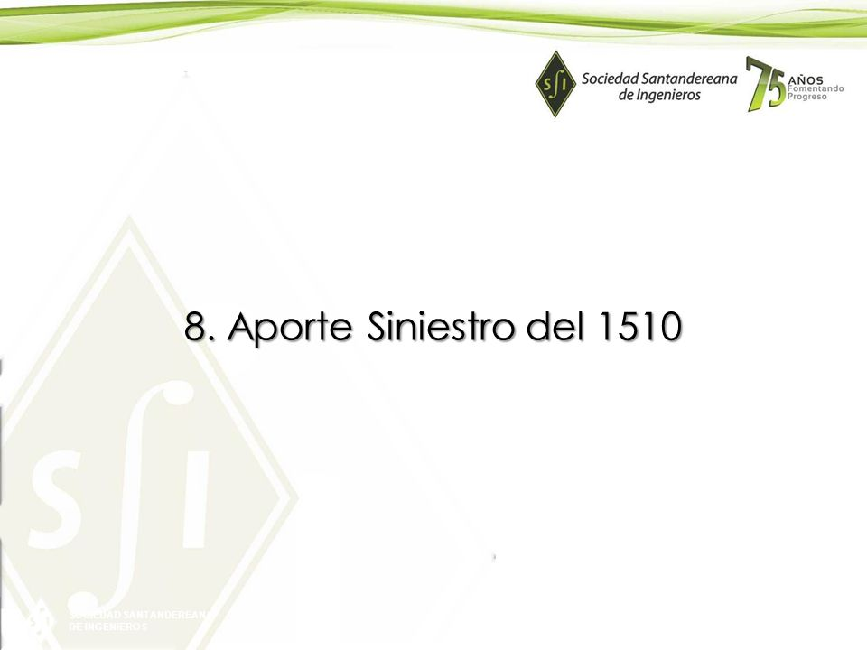 8. Aporte Siniestro del 1510