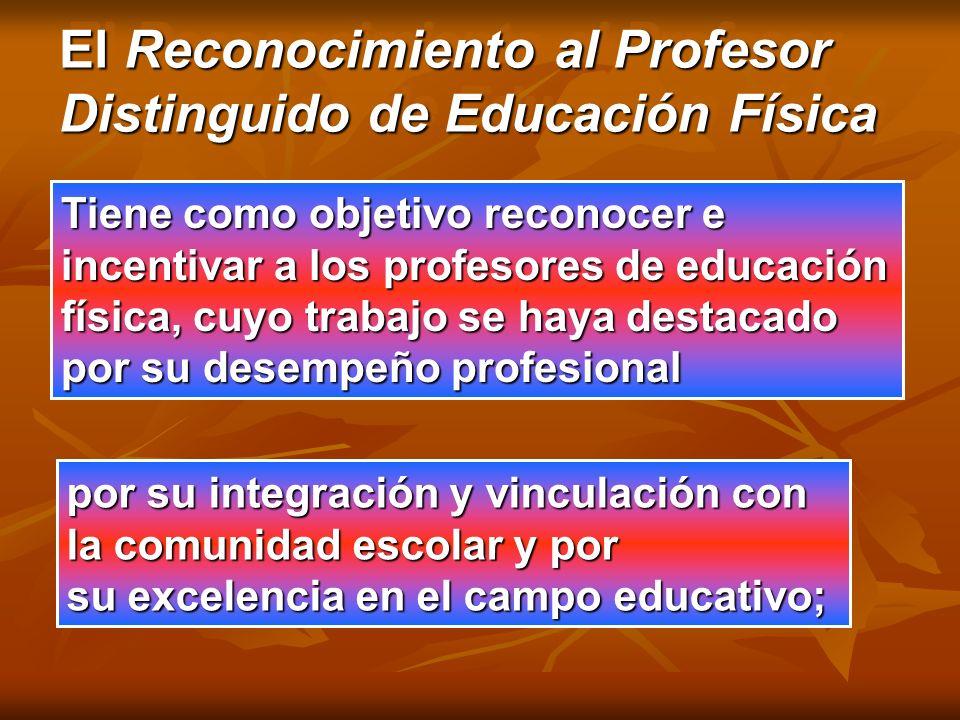 El Reconocimiento al Profesor Distinguido de Educación Física