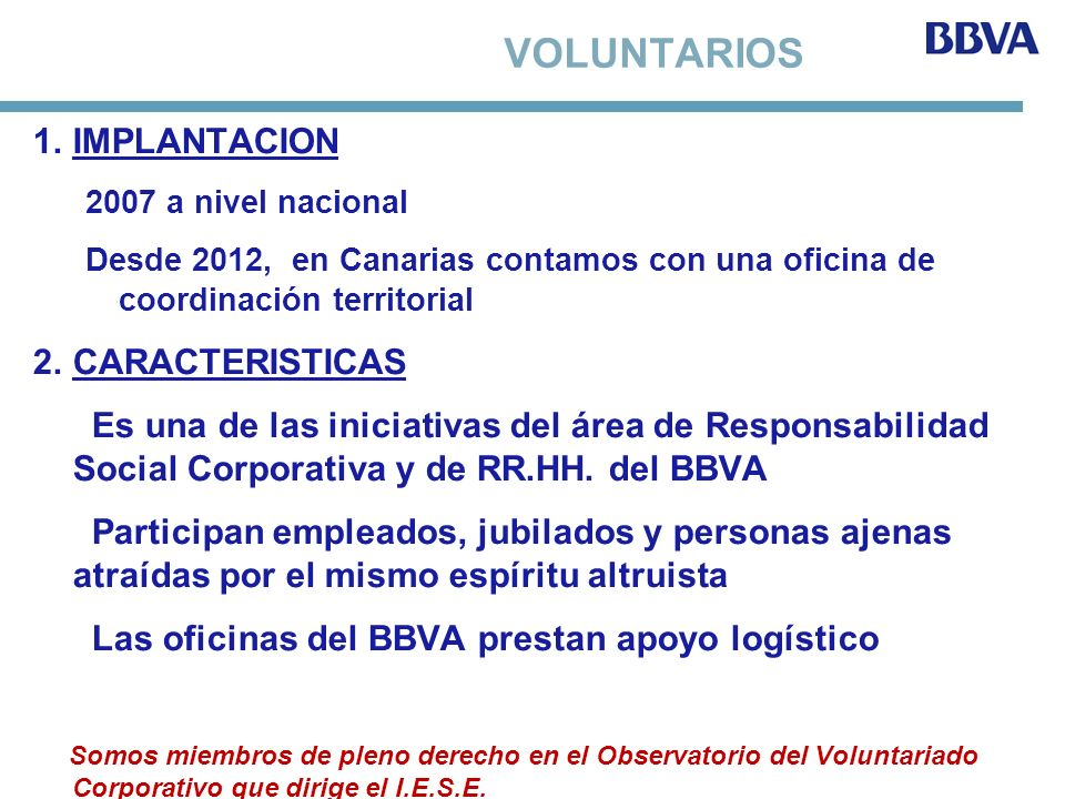 VOLUNTARIOS IMPLANTACION CARACTERISTICAS