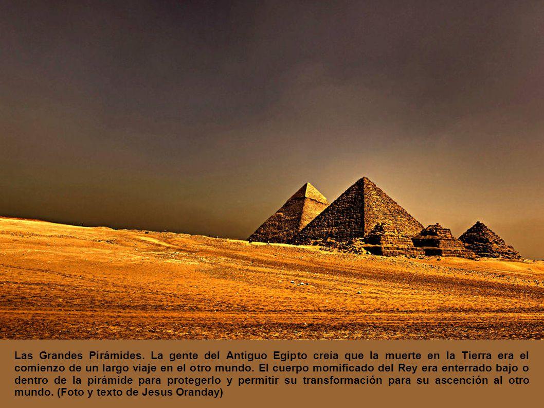 Las Grandes Pirámides.