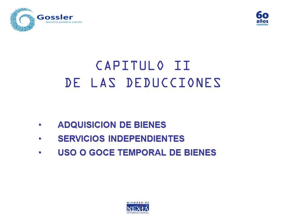 CAPITULO II DE LAS DEDUCCIONES