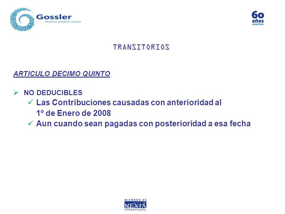 Las Contribuciones causadas con anterioridad al 1º de Enero de 2008