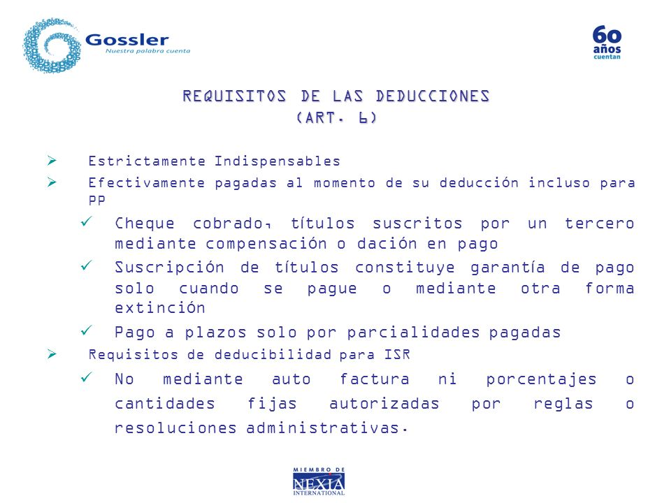 REQUISITOS DE LAS DEDUCCIONES (ART. 6)