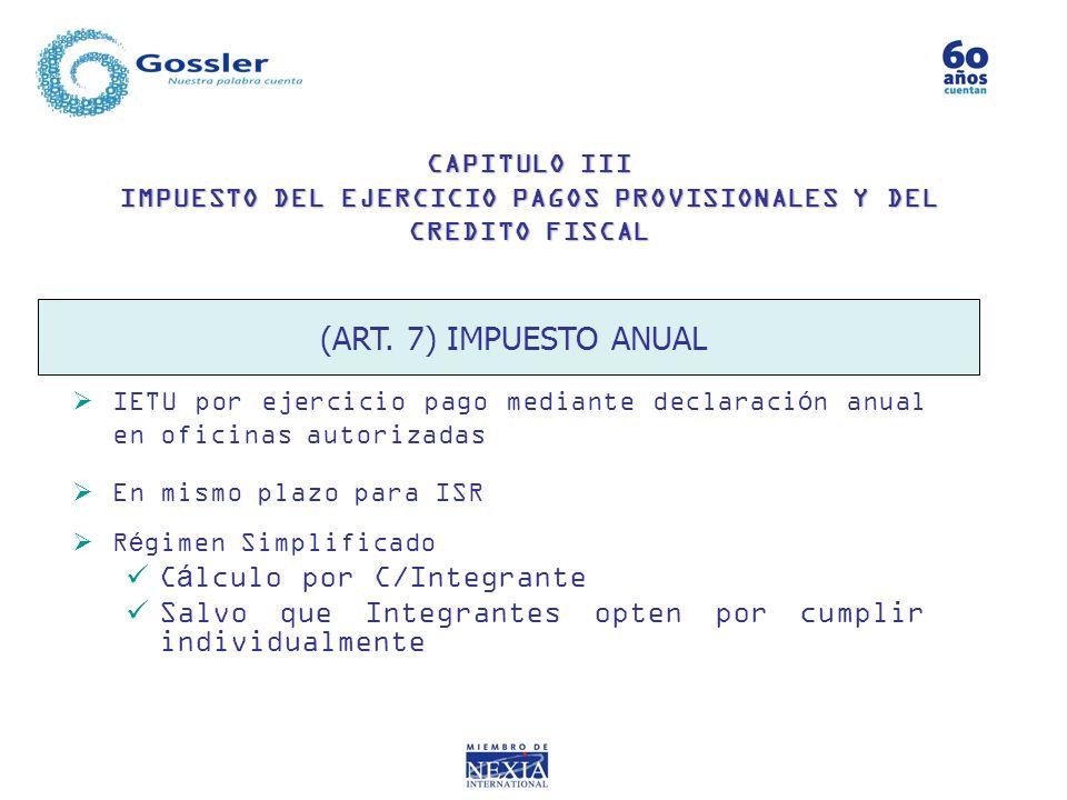 (ART. 7) IMPUESTO ANUAL Cálculo por C/Integrante