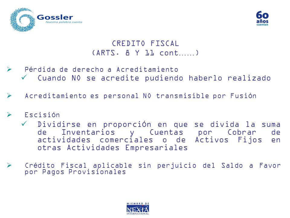 CREDITO FISCAL (ARTS. 8 Y 11 cont……)