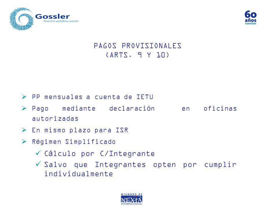 PAGOS PROVISIONALES (ARTS. 9 Y 10)