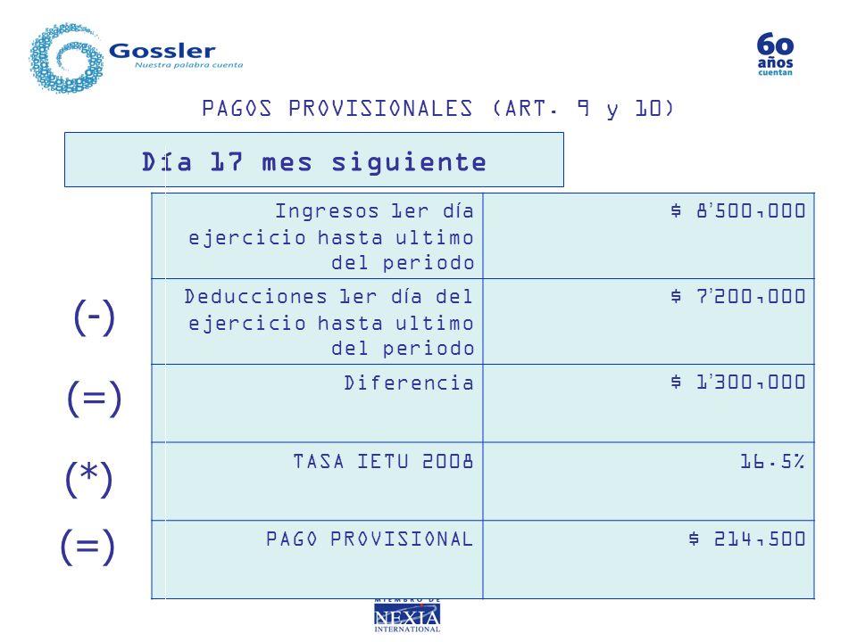 PAGOS PROVISIONALES (ART. 9 y 10)