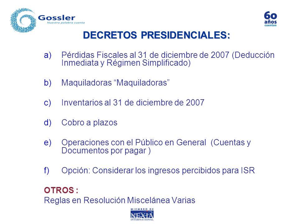 DECRETOS PRESIDENCIALES:
