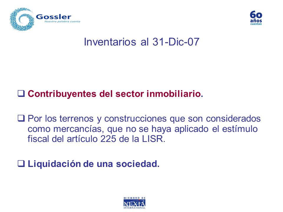 Inventarios al 31-Dic-07 Contribuyentes del sector inmobiliario.