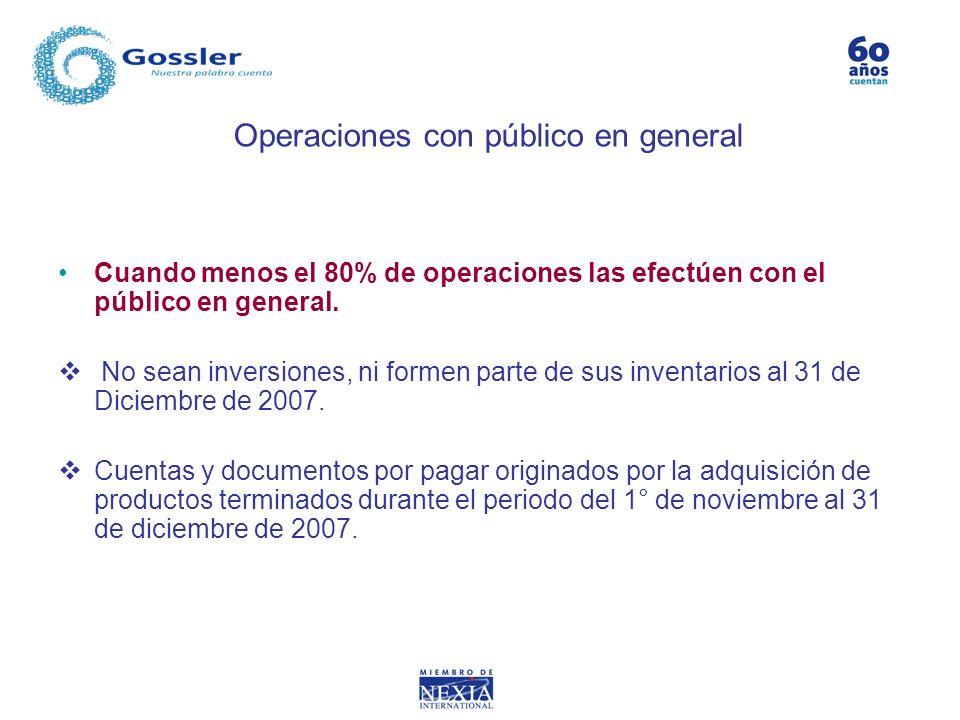 Operaciones con público en general
