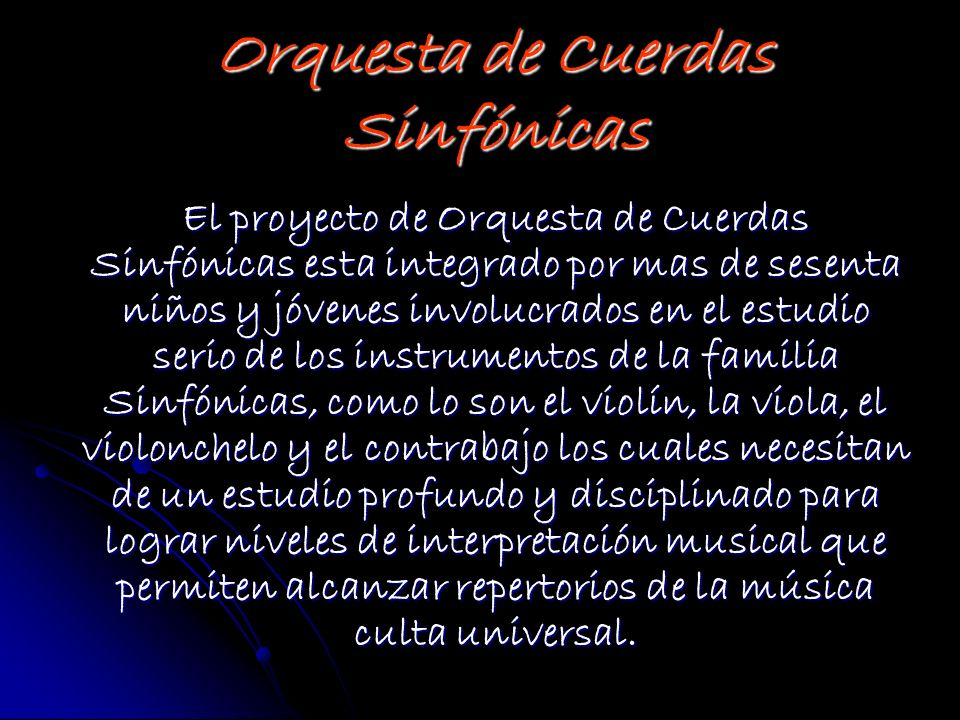 Orquesta de Cuerdas Sinfónicas