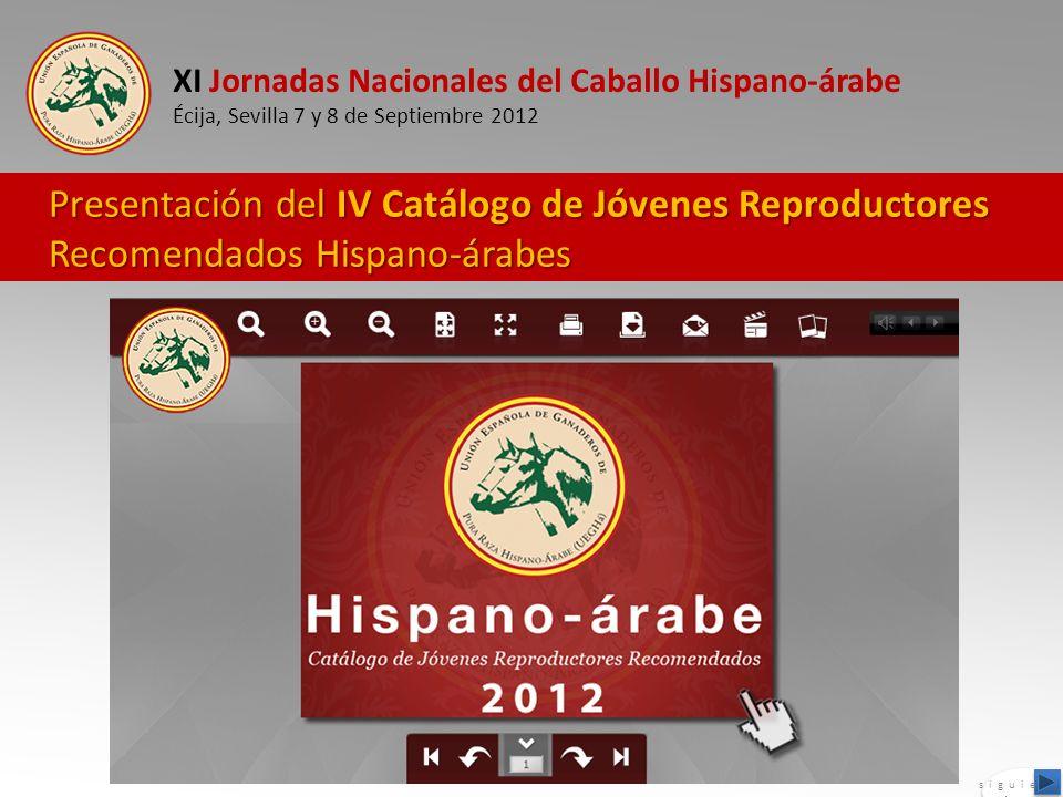 XI Jornadas Nacionales del Caballo Hispano-árabe Écija, Sevilla 7 y 8 de Septiembre 2012