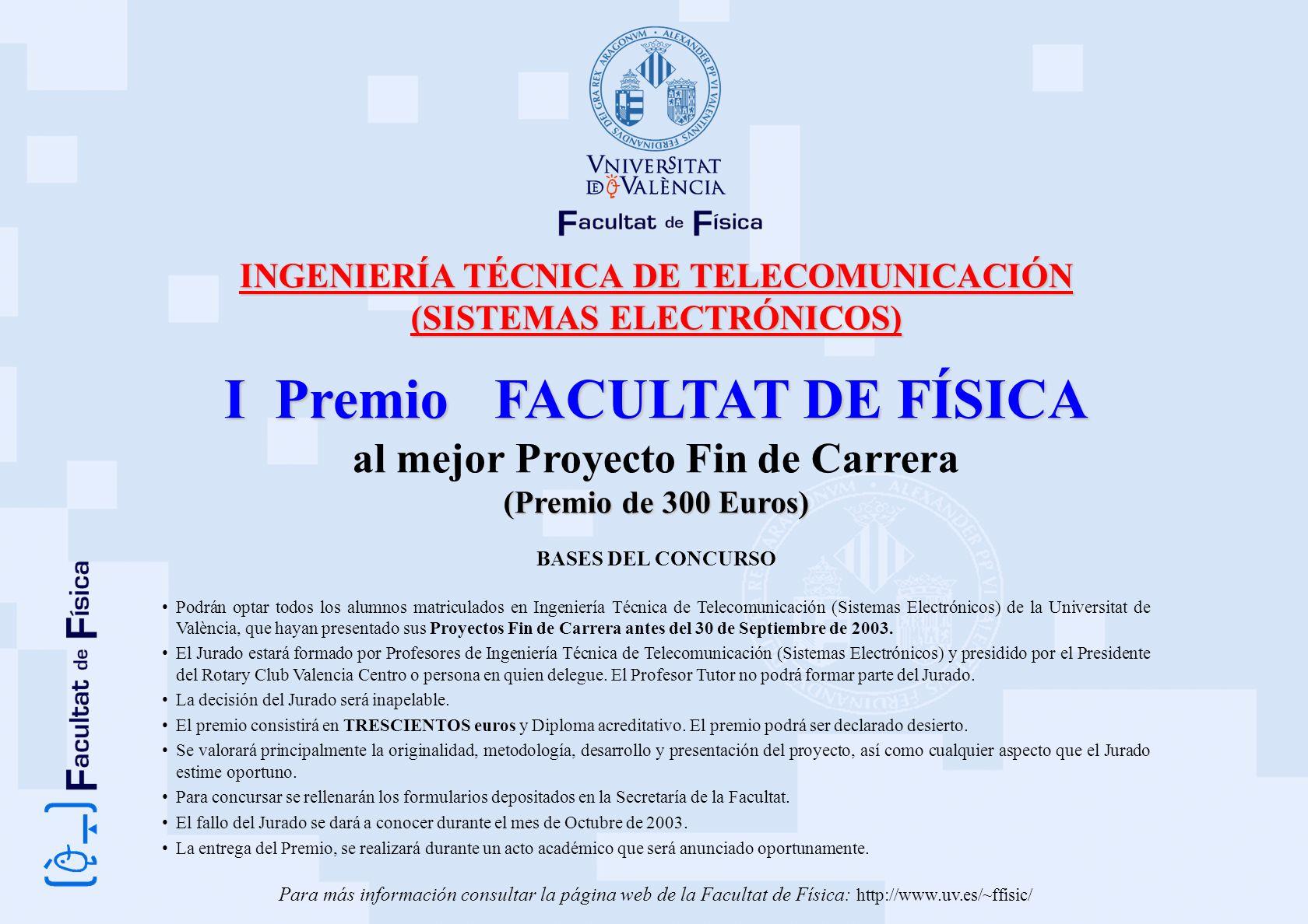 I Premio FACULTAT DE FÍSICA