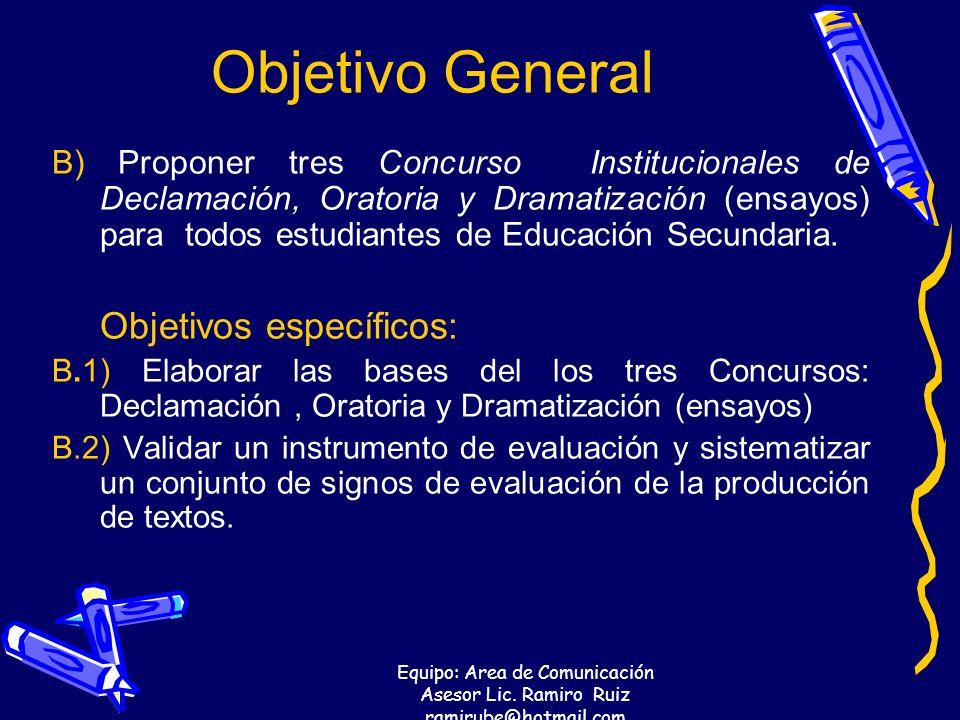 Objetivo General Objetivos específicos: