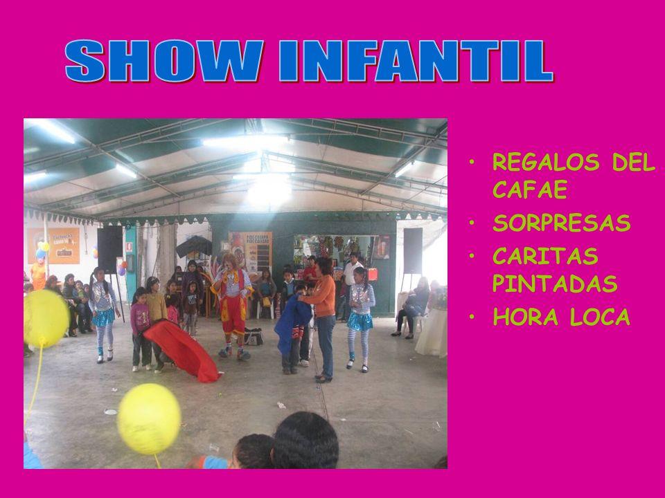 SHOW INFANTIL REGALOS DEL CAFAE SORPRESAS CARITAS PINTADAS HORA LOCA