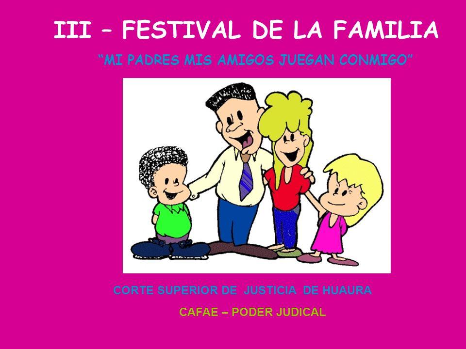 III – FESTIVAL DE LA FAMILIA