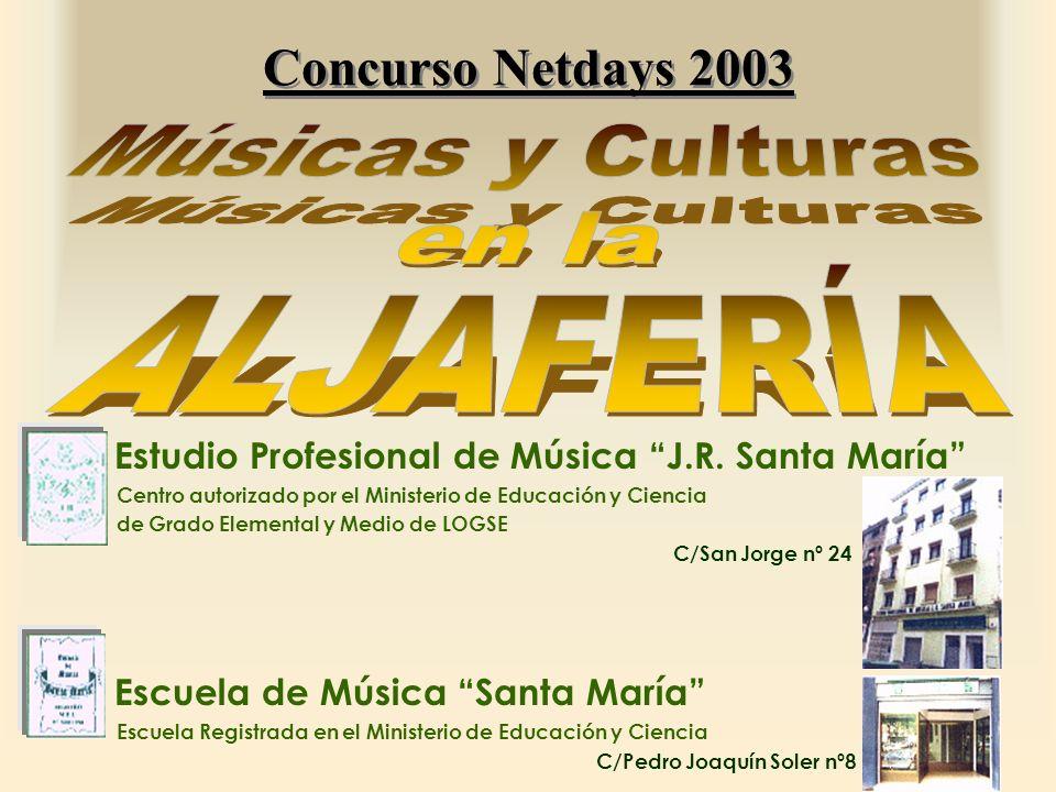 Concurso Netdays 2003 Músicas y Culturas en la ALJAFERÍA
