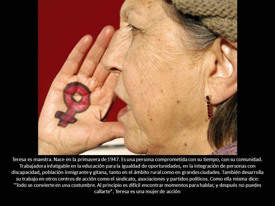 Teresa es maestra. Nace en la primavera de 1947