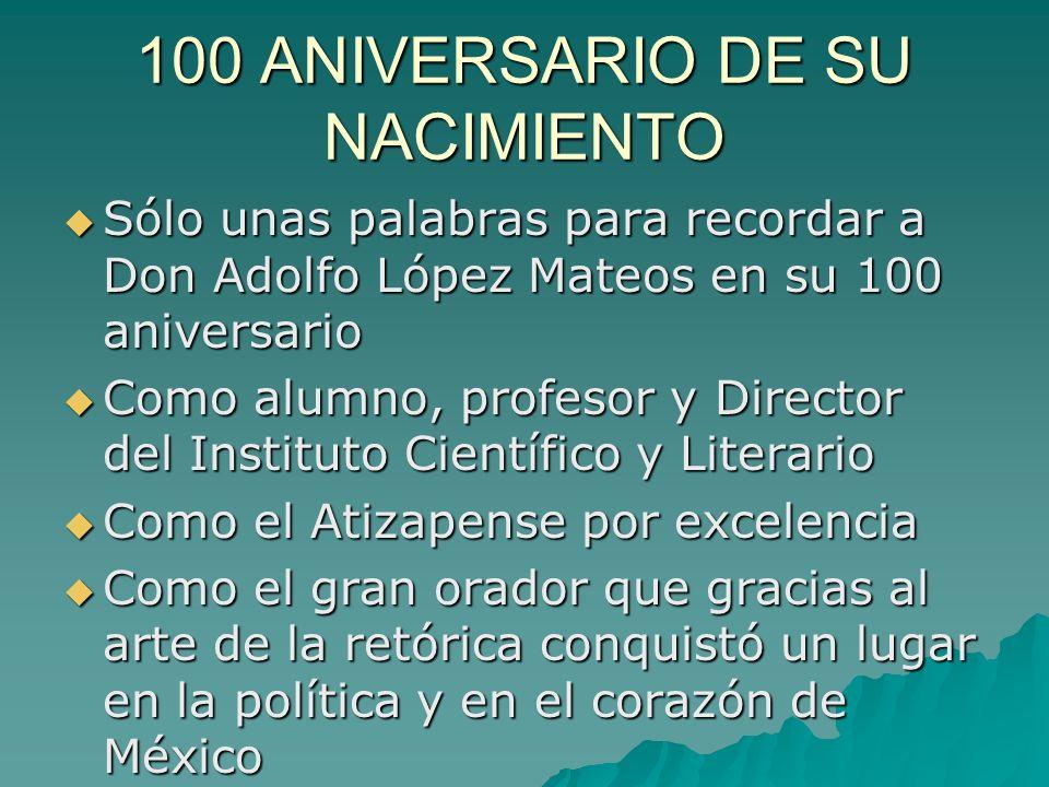 100 ANIVERSARIO DE SU NACIMIENTO
