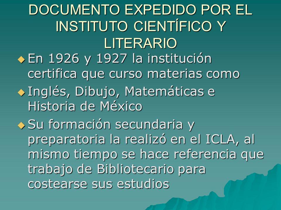 DOCUMENTO EXPEDIDO POR EL INSTITUTO CIENTÍFICO Y LITERARIO