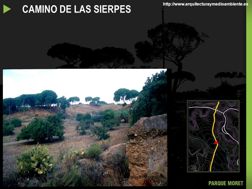 u CAMINO DE LAS SIERPES http://www.arquitecturaymedioambiente.com/