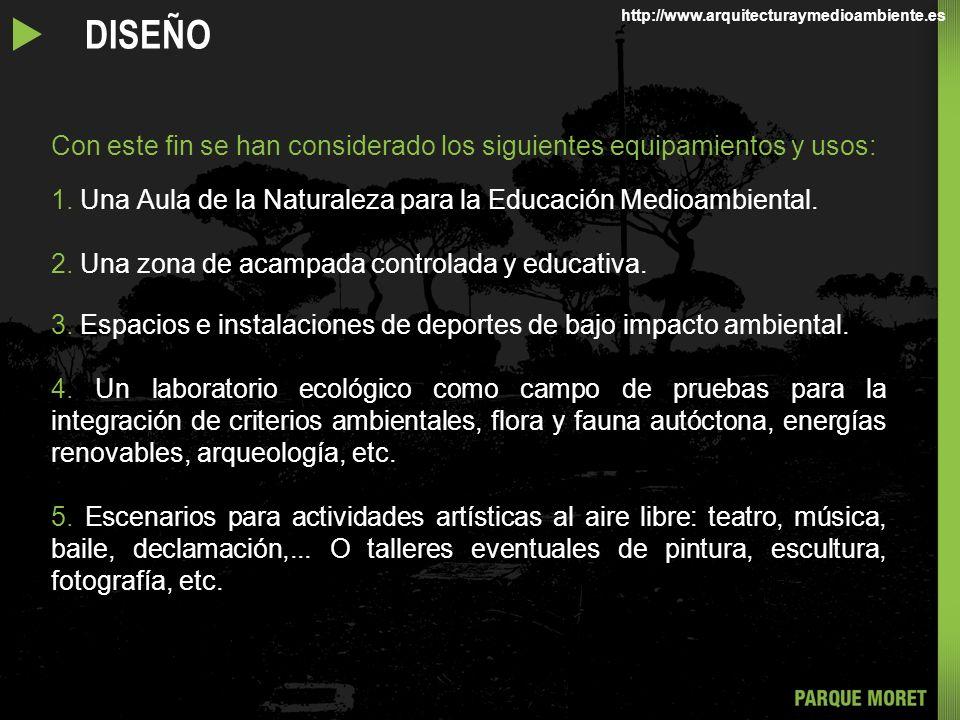 u DISEÑO http://www.arquitecturaymedioambiente.es. Con este fin se han considerado los siguientes equipamientos y usos: